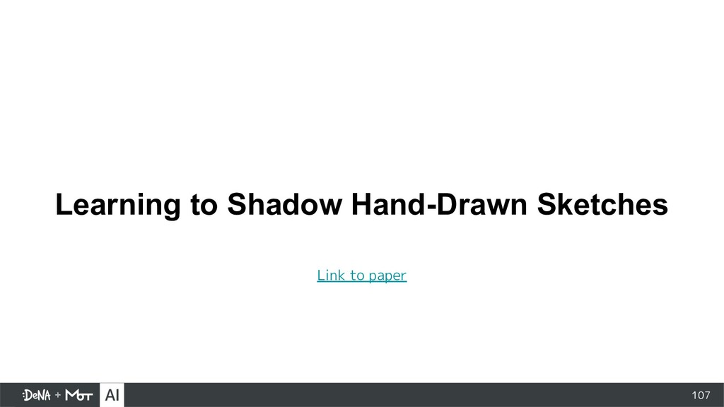 Learning to Shadow Hand-Drawn Sketches 107 Link...