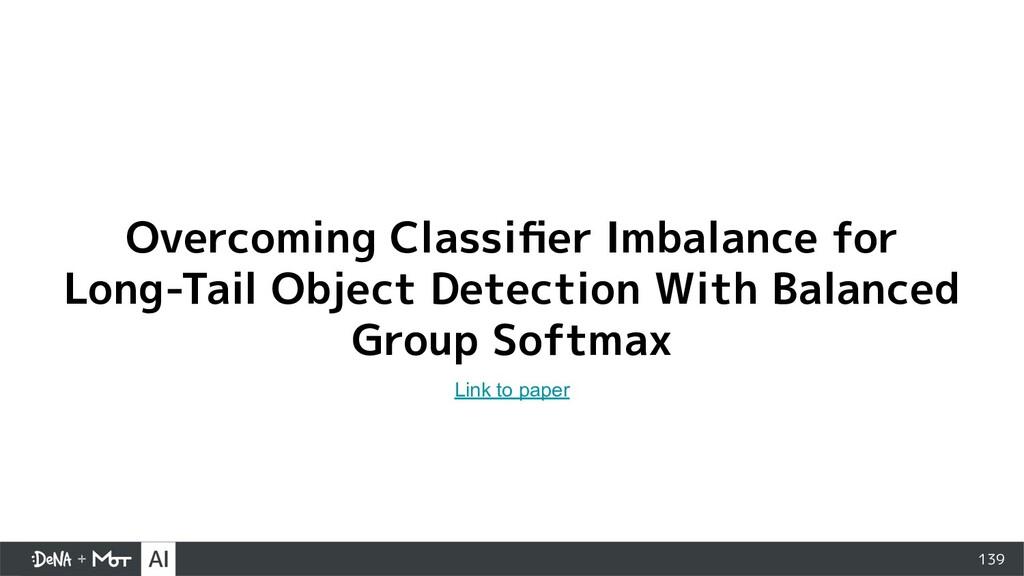 139 Overcoming Classifier Imbalance for Long-Tai...