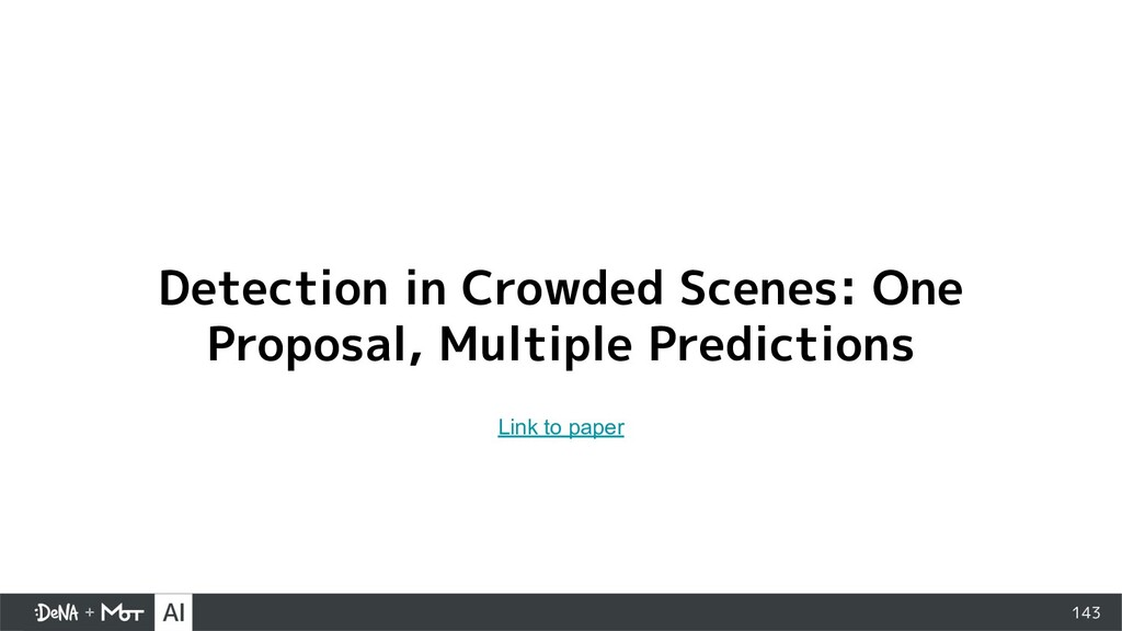 143 Detection in Crowded Scenes: One Proposal, ...