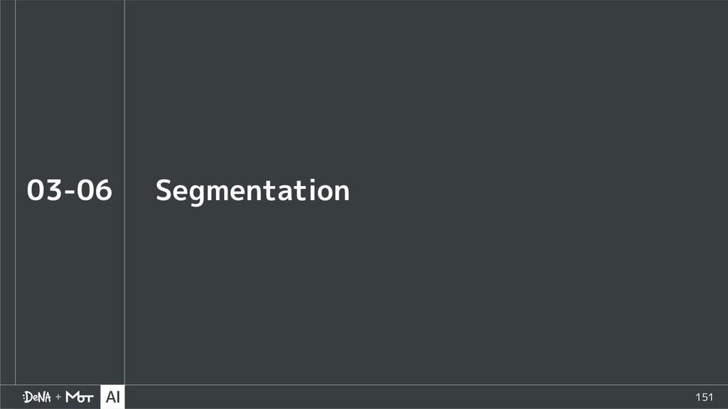 151 Segmentation 03-06