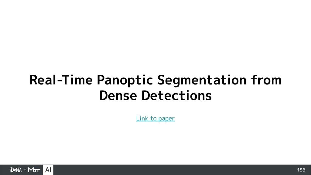 158 Real-Time Panoptic Segmentation from Dense ...