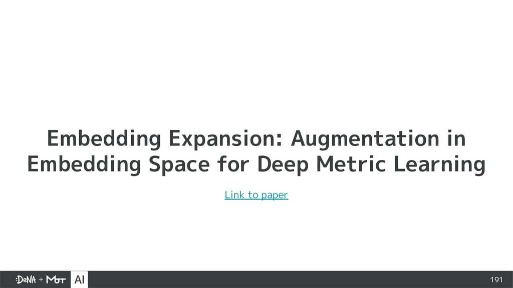 Embedding Expansion: Augmentation in Embedding ...