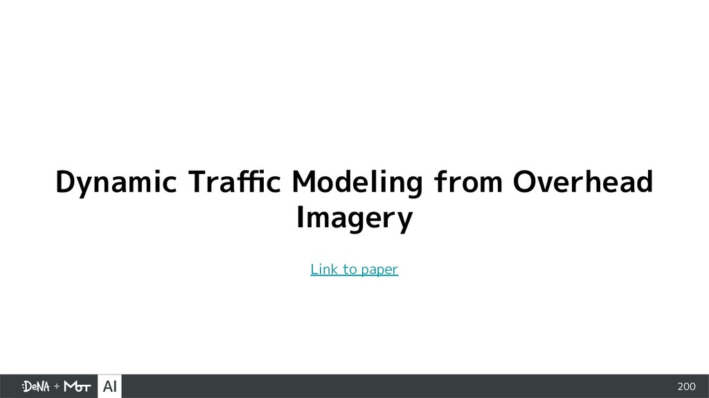 200 Dynamic Traffic Modeling from Overhead Imager...