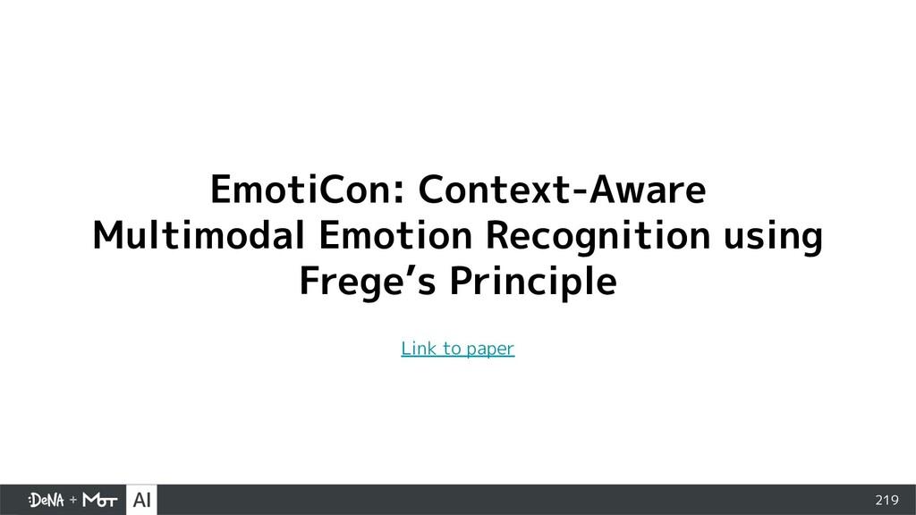 219 EmotiCon: Context-Aware Multimodal Emotion ...