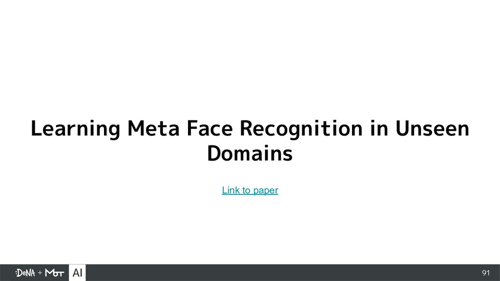 91 Learning Meta Face Recognition in Unseen Dom...
