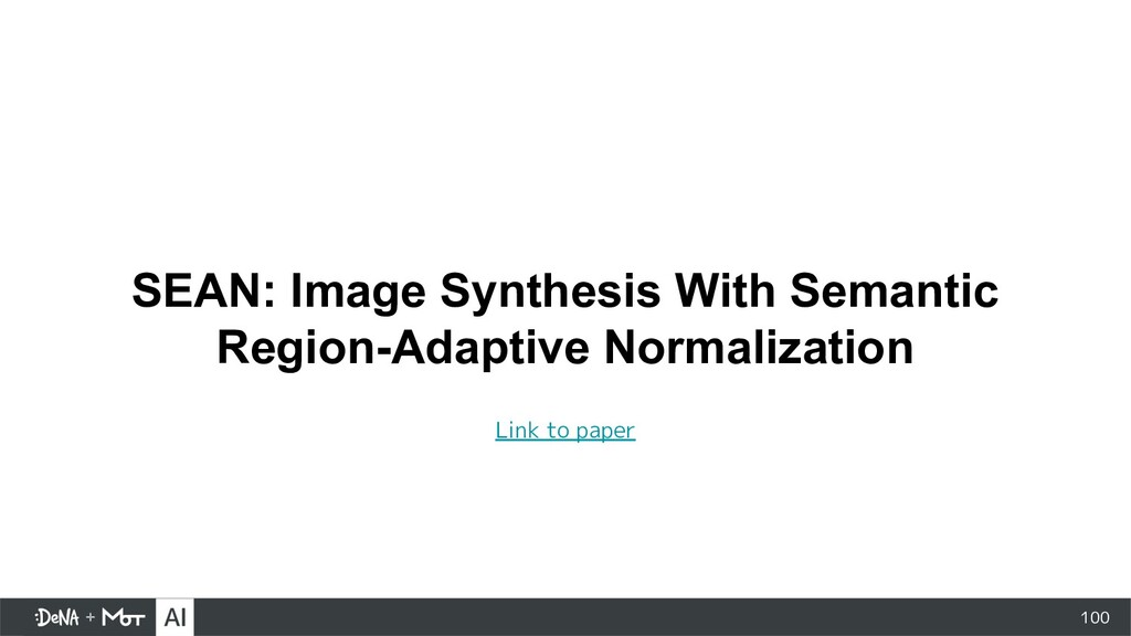 100 SEAN: Image Synthesis With Semantic Region-...