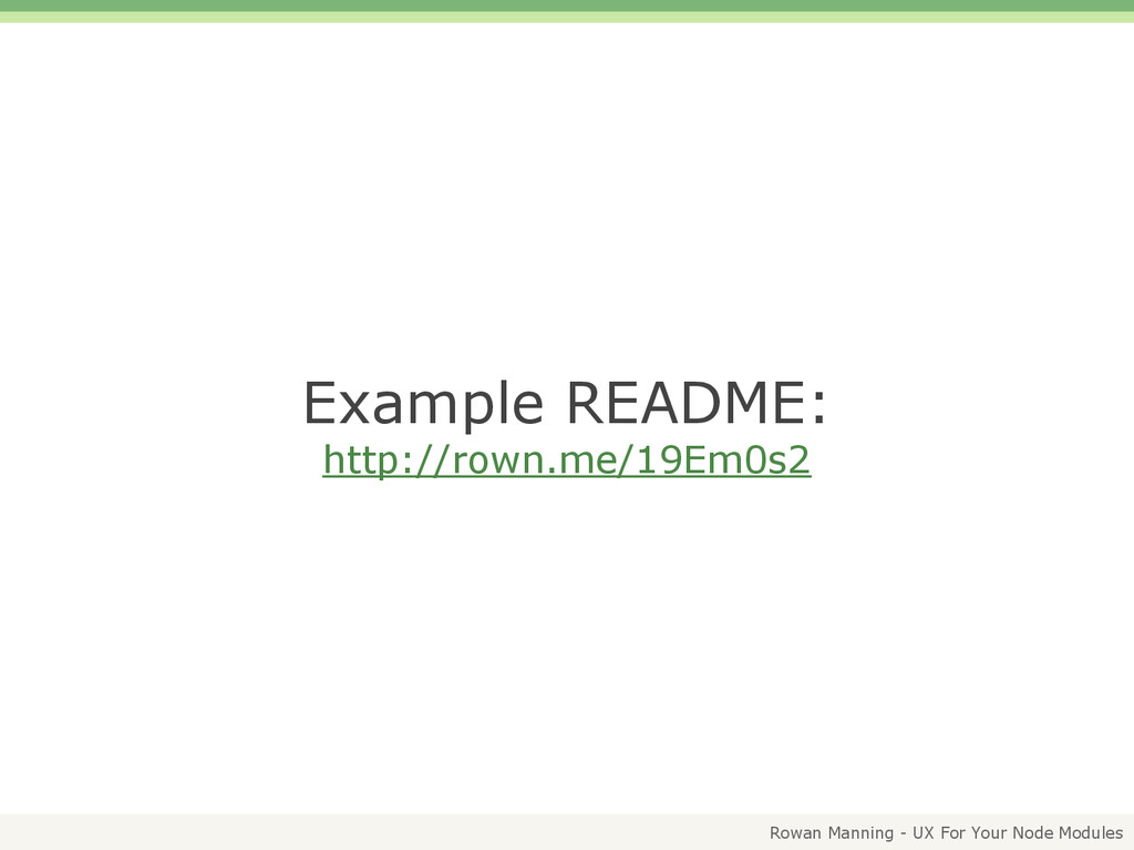 Rowan Manning - UX For Your Node Modules Exampl...