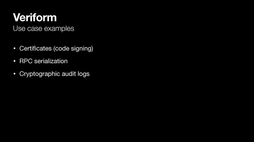 Veriform Use case examples • Certificates (code ...