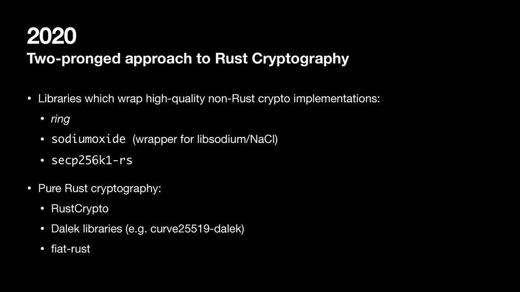 2020 Two-pronged approach to Rust Cryptography ...