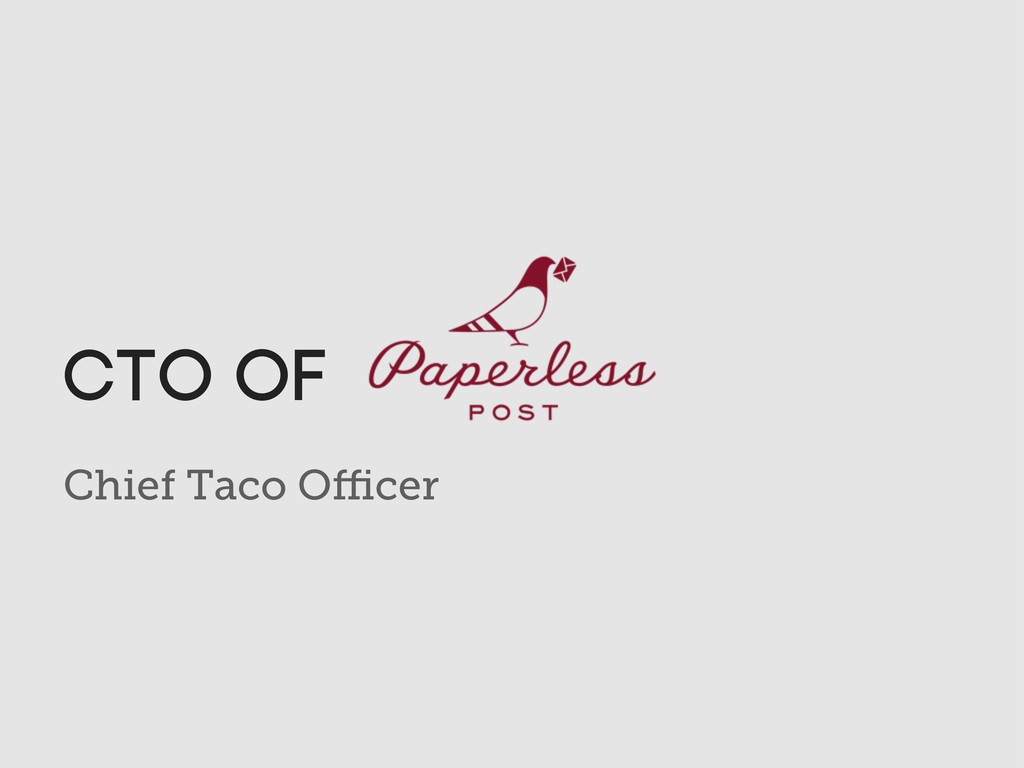 Chief Taco Officer CTO of