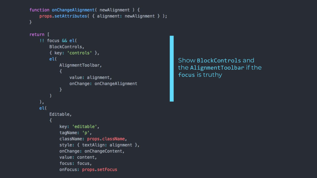 Show BlockControls and the AlignmentToolbar if ...