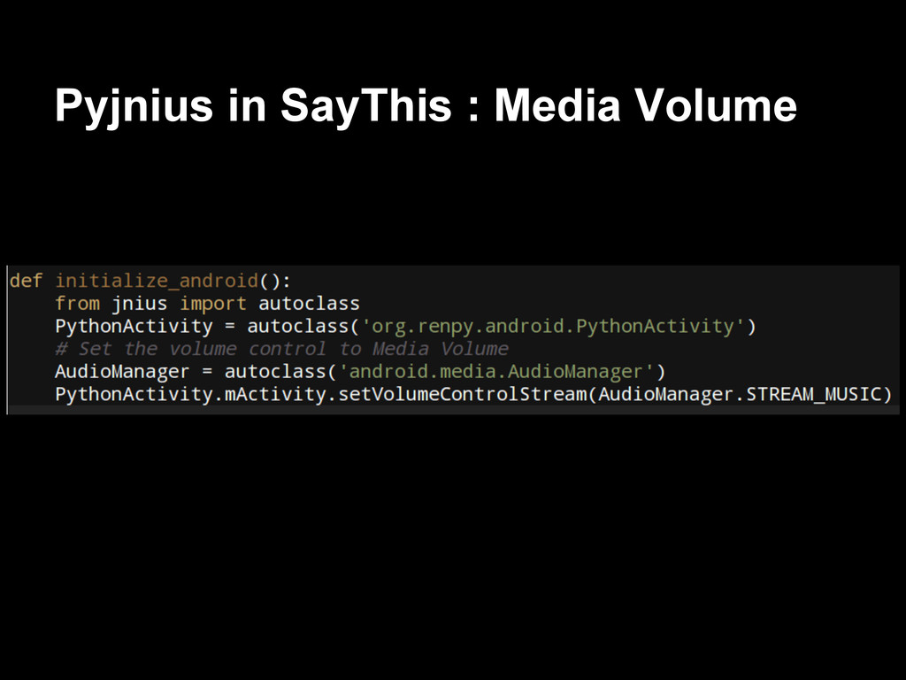 Pyjnius in SayThis : Media Volume
