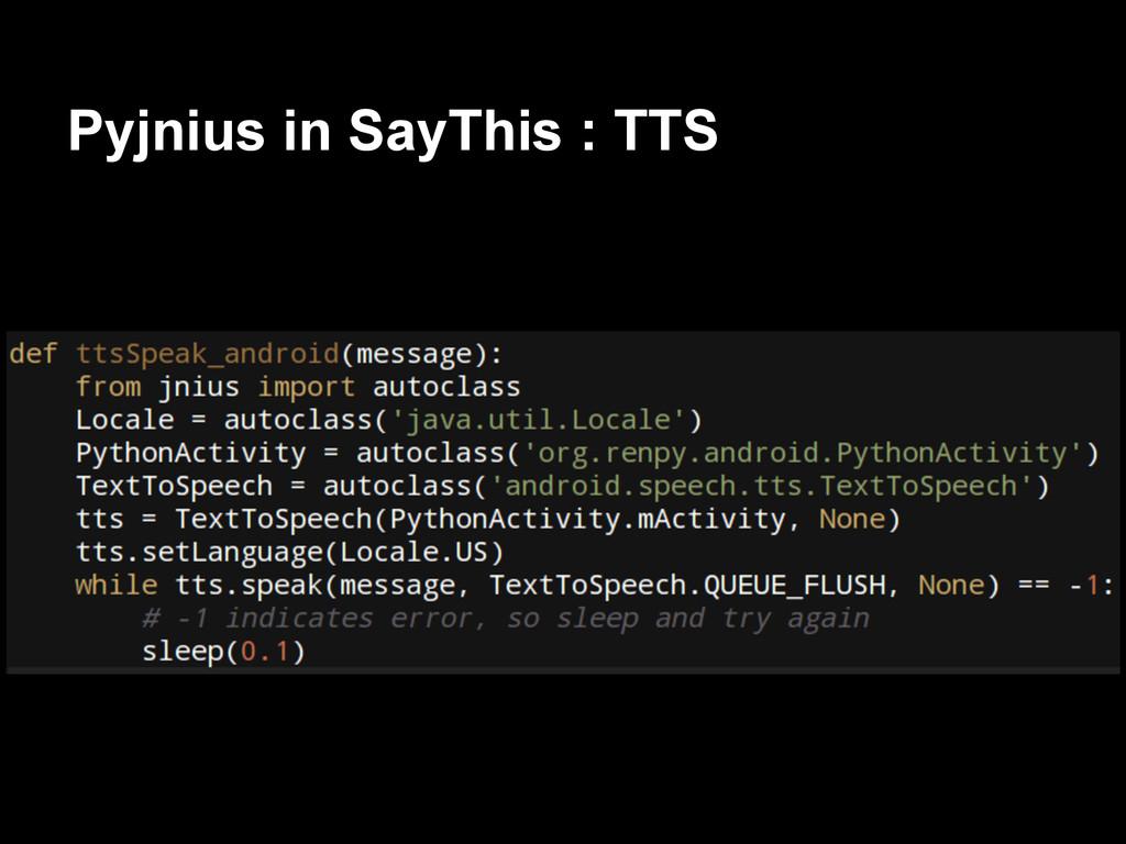 Pyjnius in SayThis : TTS