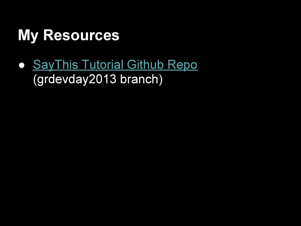 My Resources ● SayThis Tutorial Github Repo (gr...