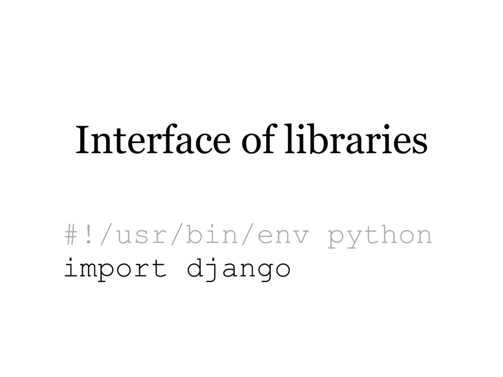 Interface of libraries #!/usr/bin/env python im...