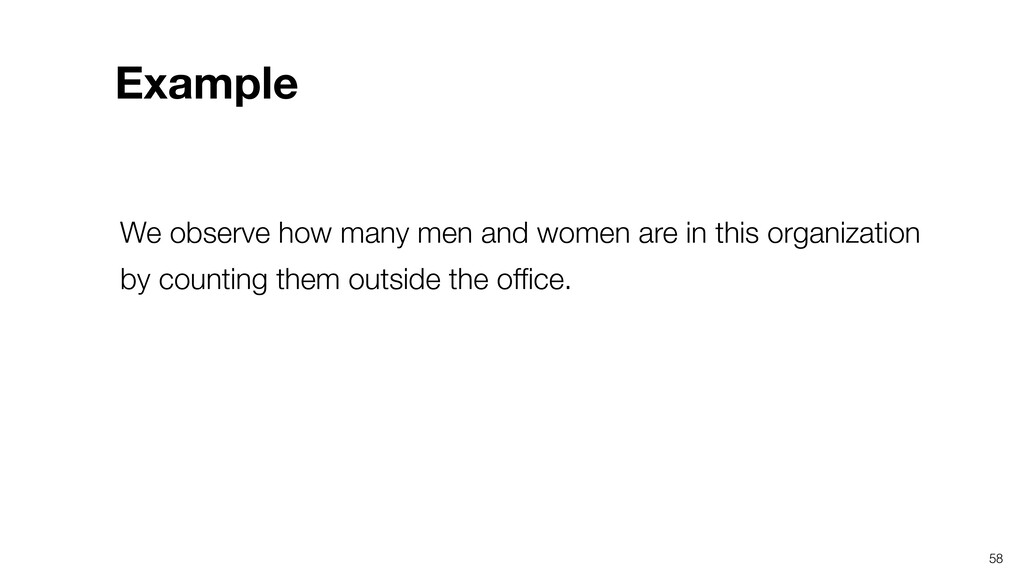 58 We observe how many men and women are in thi...