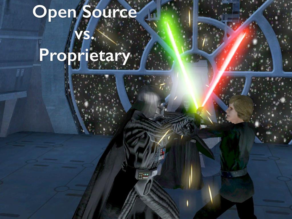 Open Source vs. Proprietary