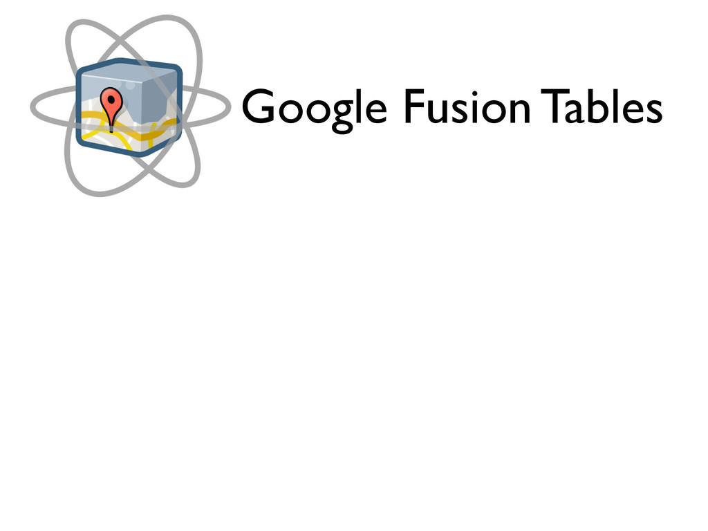 Google Fusion Tables