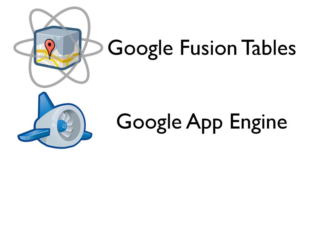 Google App Engine Google Fusion Tables
