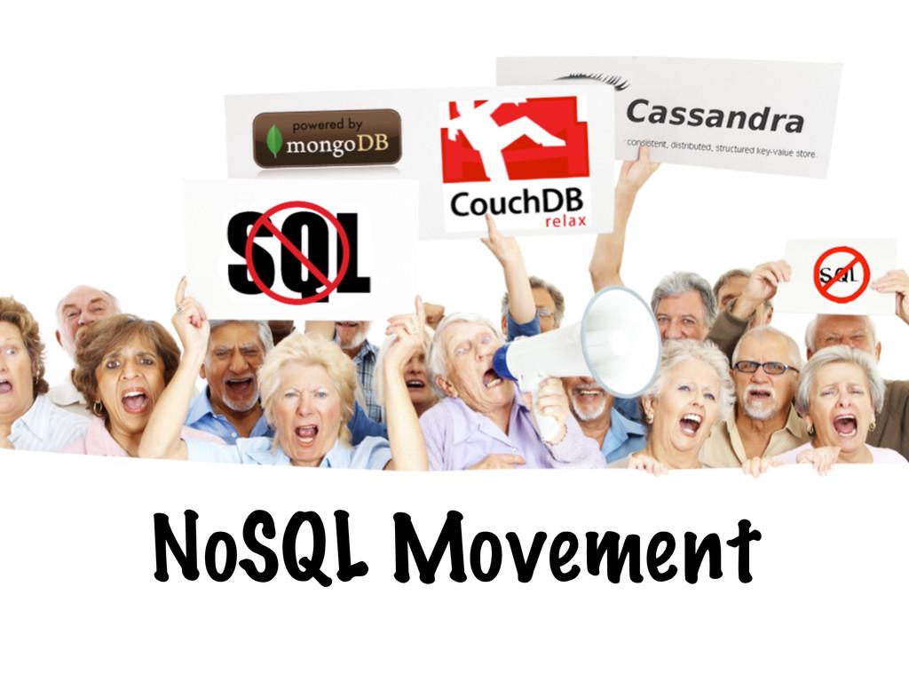 NoSQL Movement