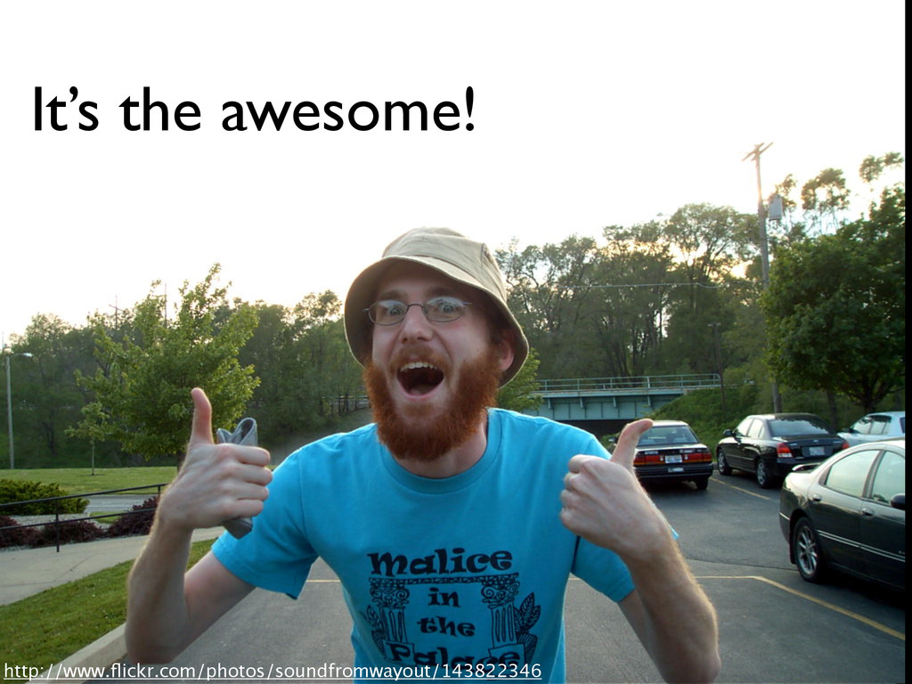 It's the awesome! http://www.flickr.com/photos/s...