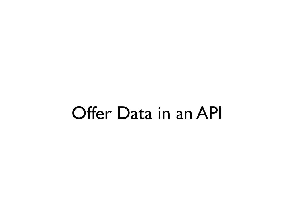 Offer Data in an API
