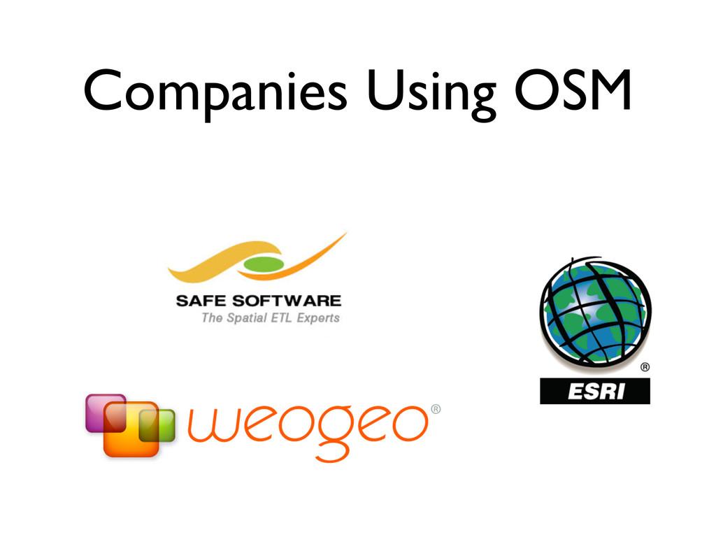 Companies Using OSM