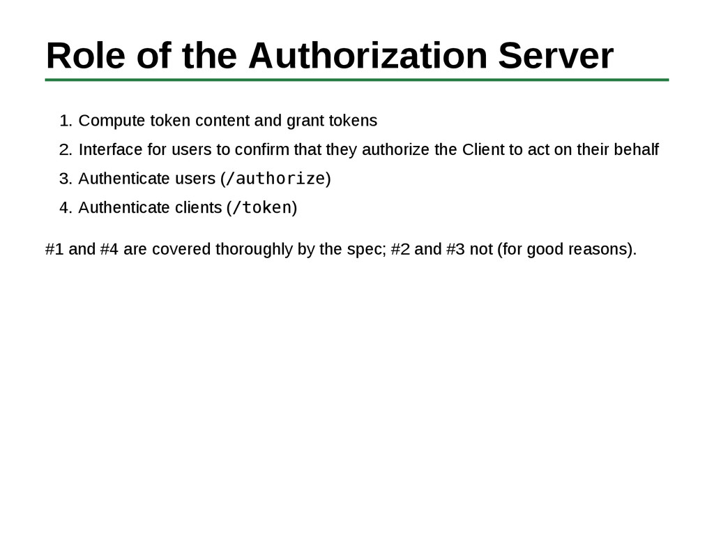 Role of the Authorization Server Compute token ...