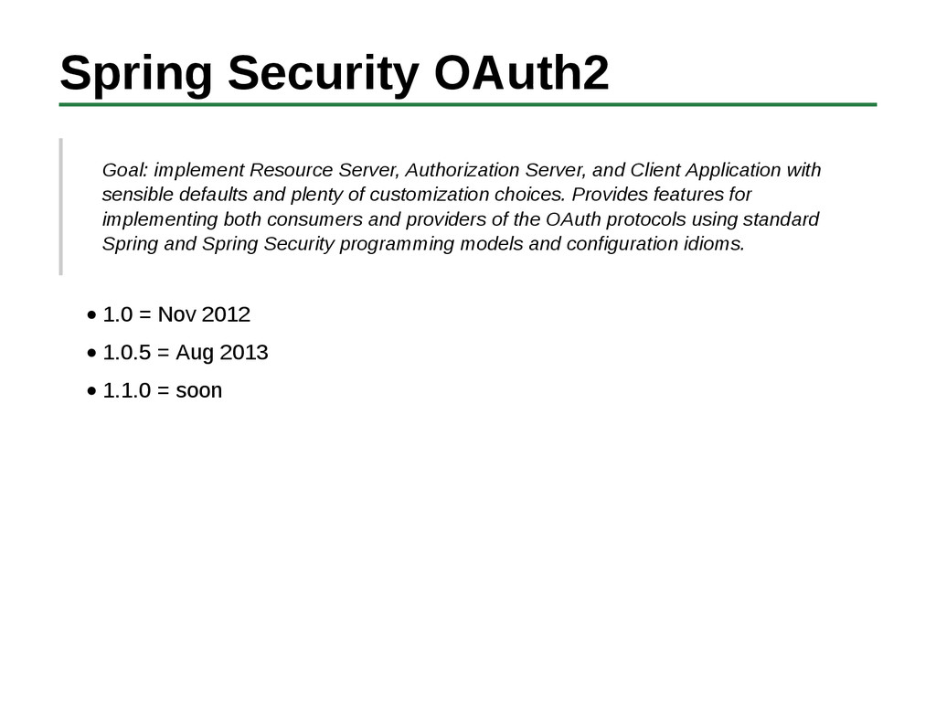 Spring Security OAuth2 Goal: implement Resource...