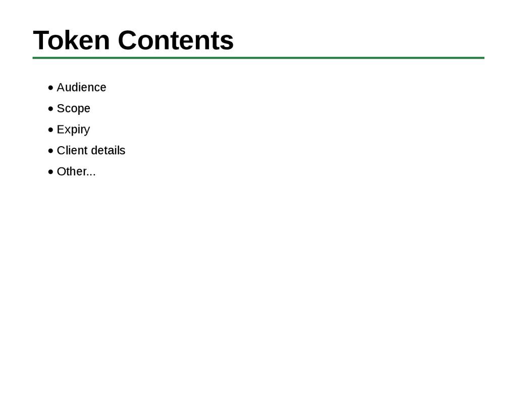 Token Contents Audience Scope Expiry Client det...