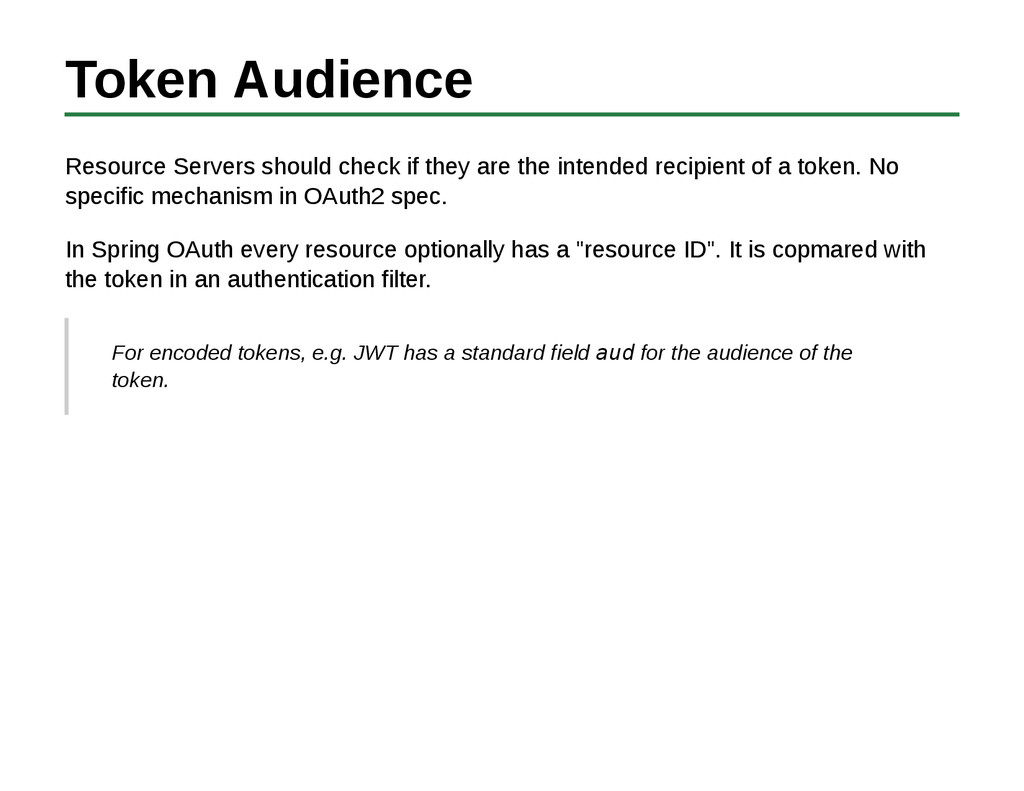 Token Audience Resource Servers should check if...