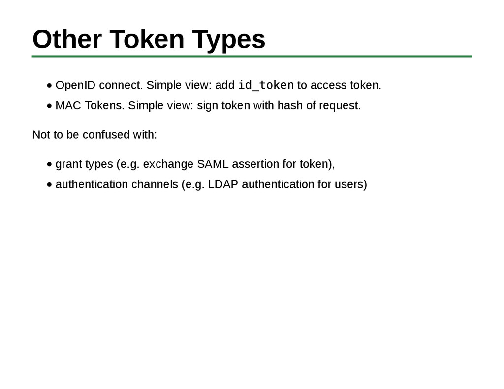 Other Token Types OpenID connect. Simple view: ...