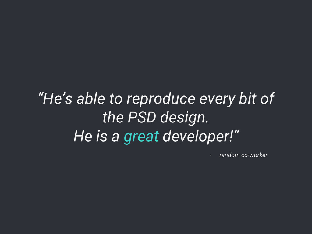 """He's able to reproduce every bit of the PSD de..."