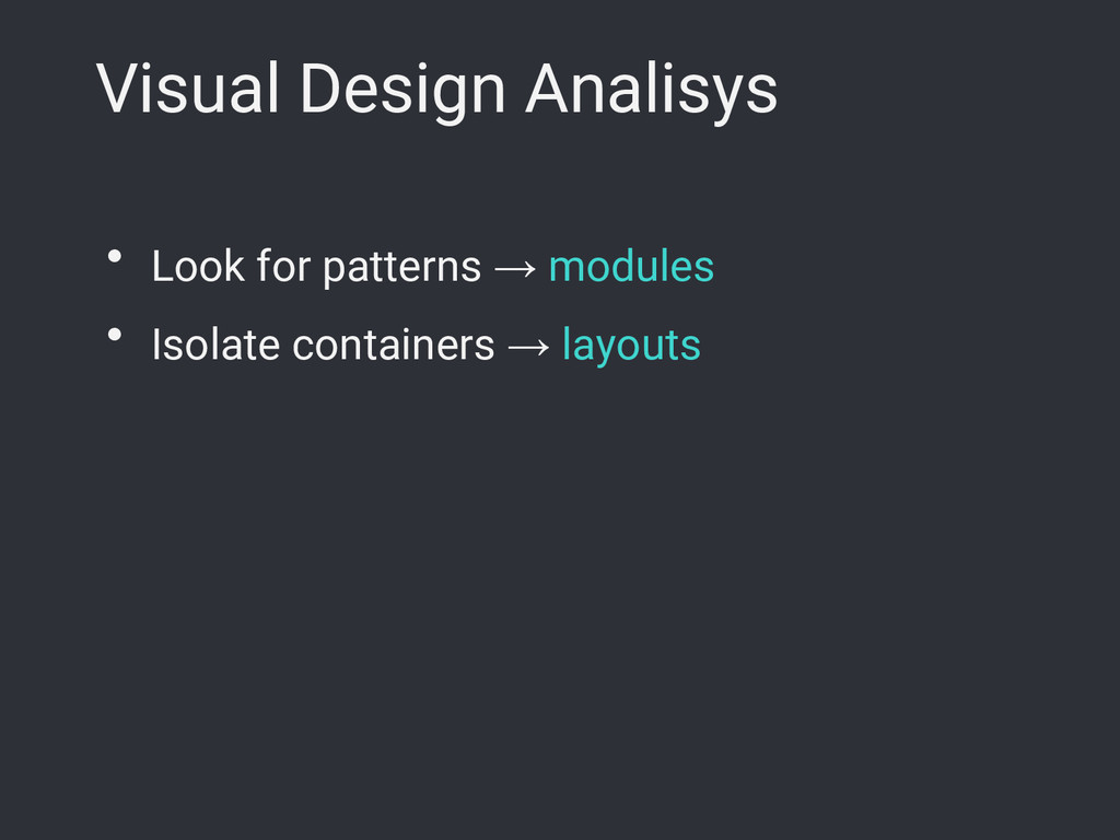 Visual Design Analisys ● Look for patterns → mo...