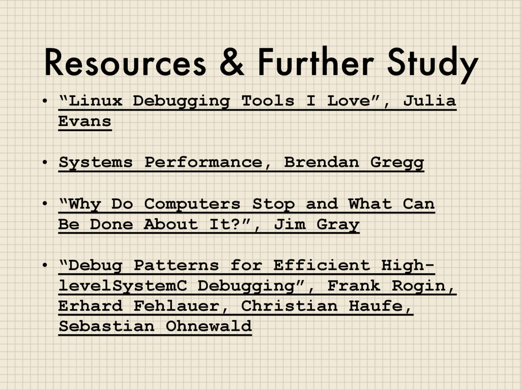 "Resources & Further Study • ""Linux Debugging To..."
