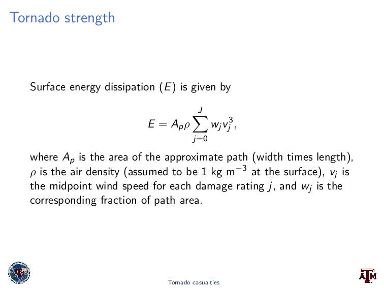 Tornado strength Surface energy dissipation (E)...