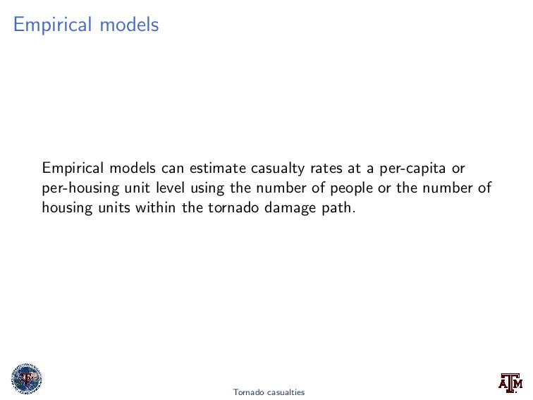 Empirical models Empirical models can estimate ...