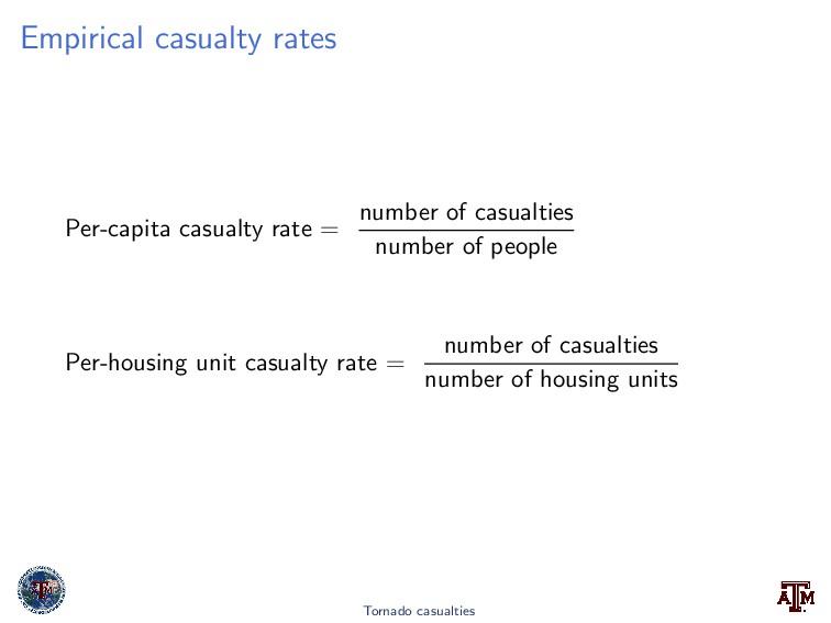 Empirical casualty rates Per-capita casualty ra...