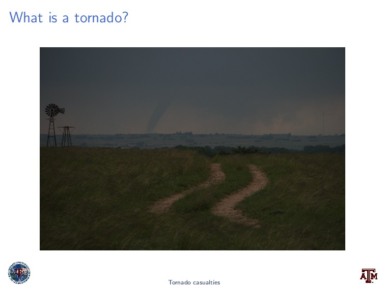 What is a tornado? Tornado casualties