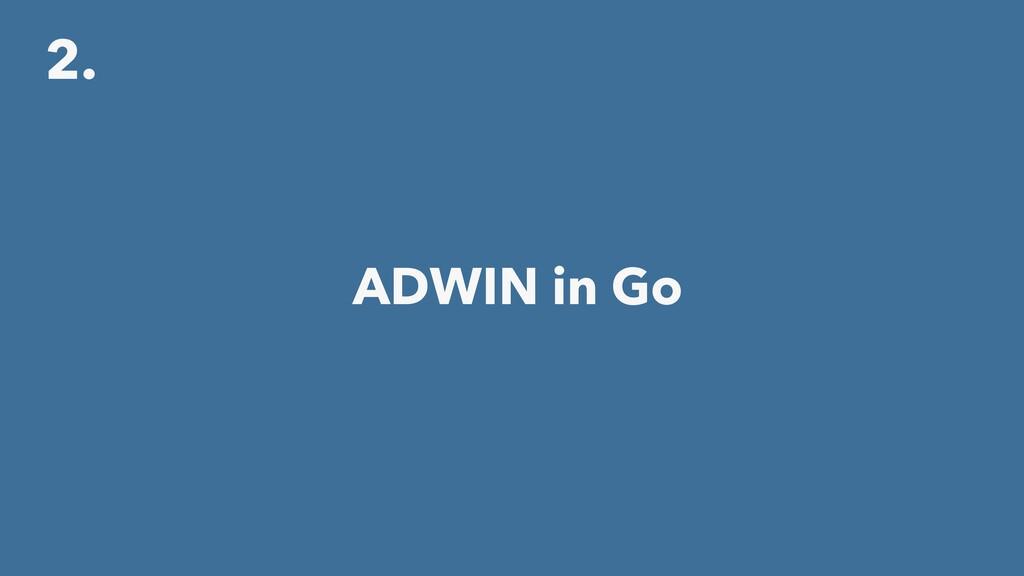 2. ADWIN in Go
