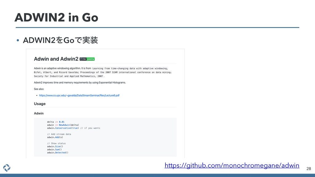28 ADWIN2 in Go https://github.com/monochromega...