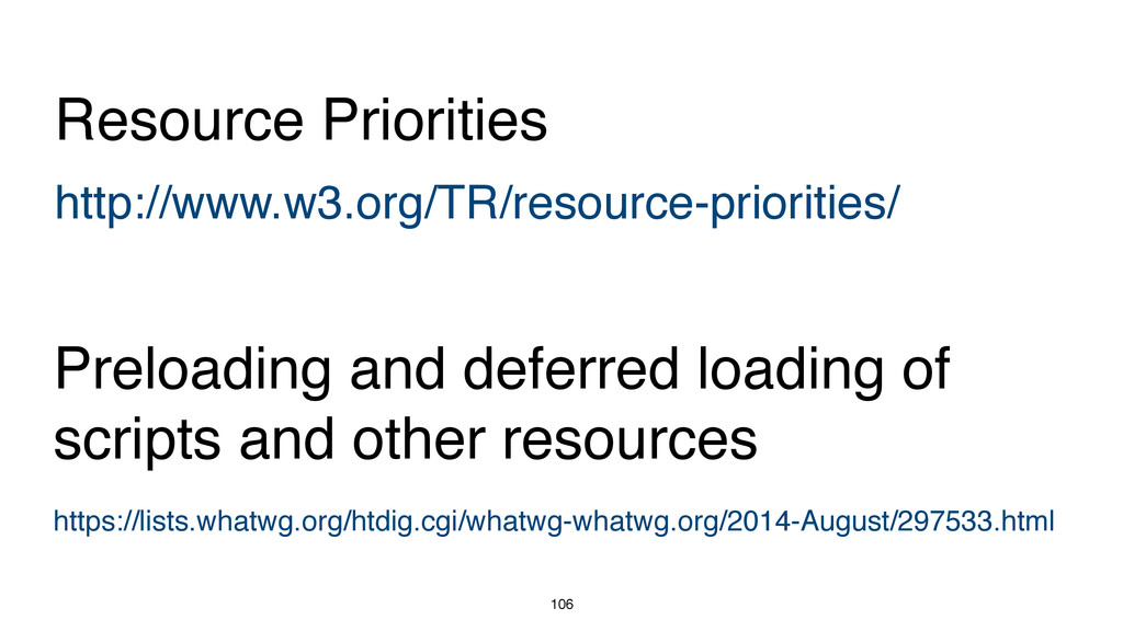 106 http://www.w3.org/TR/resource-priorities/ R...