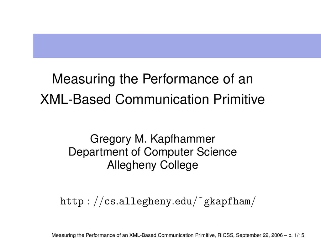 Measuring the Performance of an XML-Based Commu...