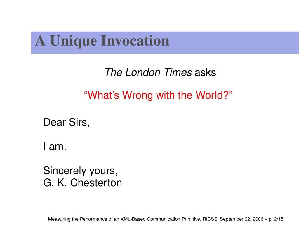 "A Unique Invocation The London Times asks ""What..."