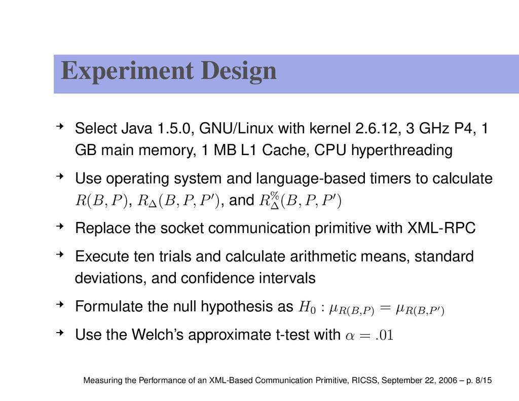 Experiment Design Select Java 1.5.0, GNU/Linux ...