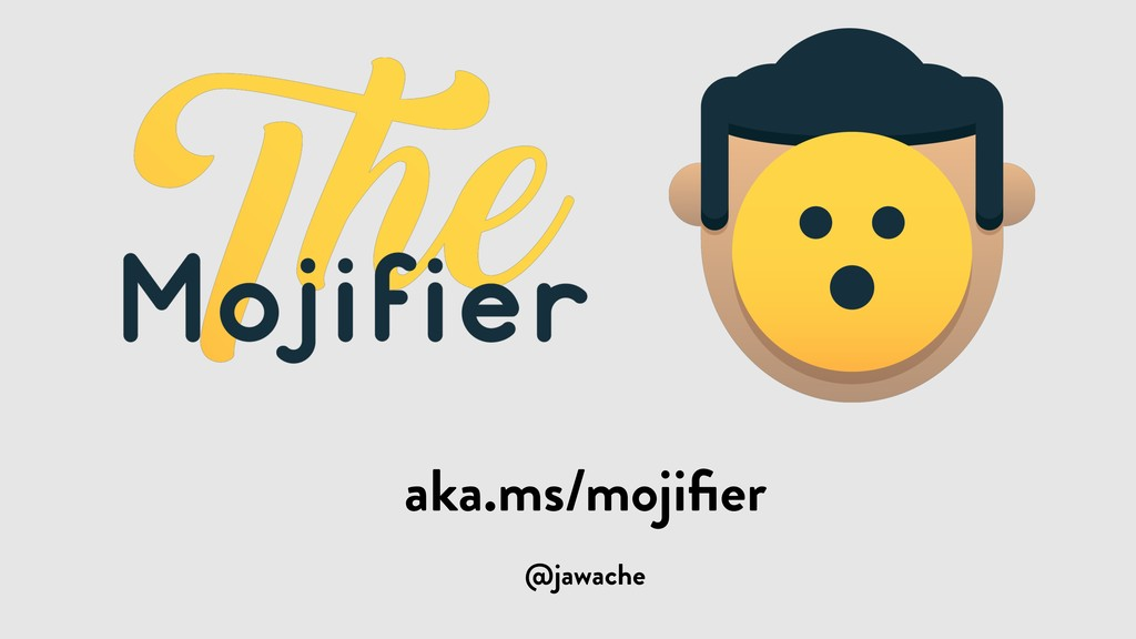 @jawache aka.ms/mojifier