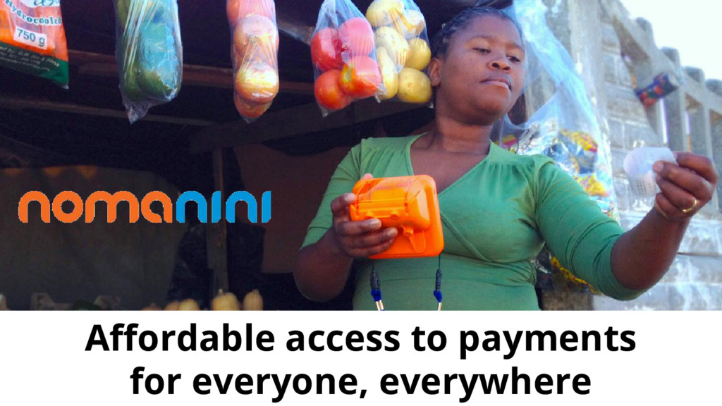 GDE Affordable access to payments for everyone,...