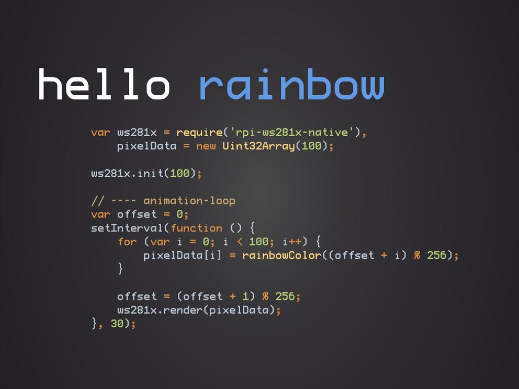 hello rainbow var ws281x = require('rpi-ws281x-...