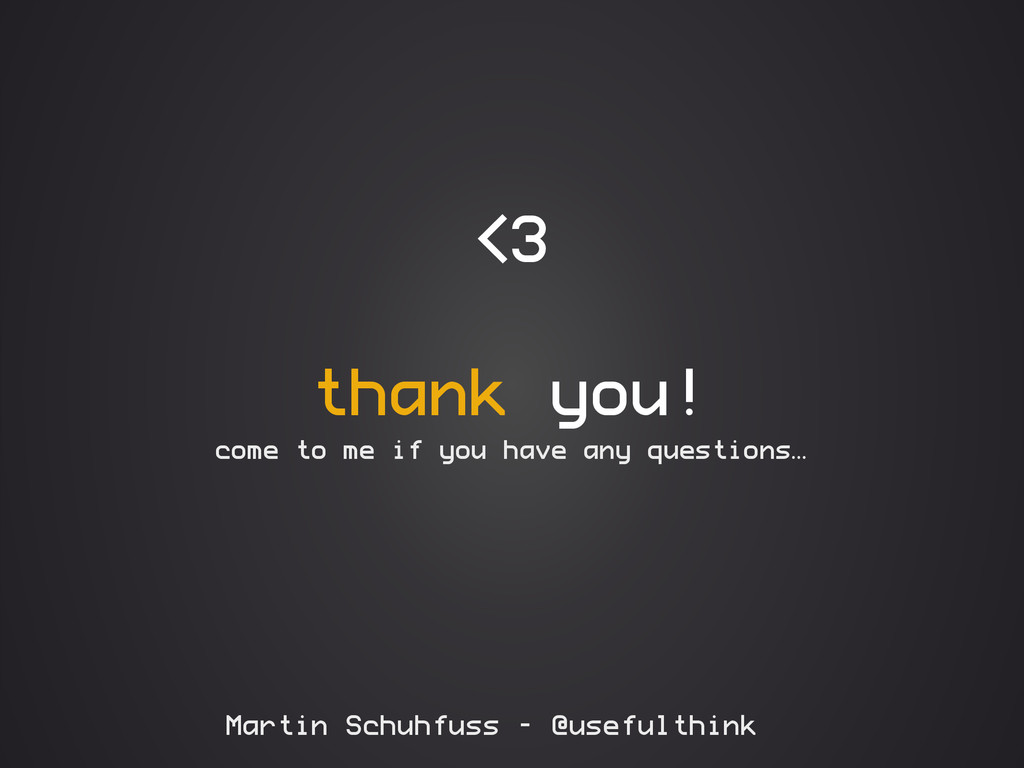 thank you! come to me if you have any questions...