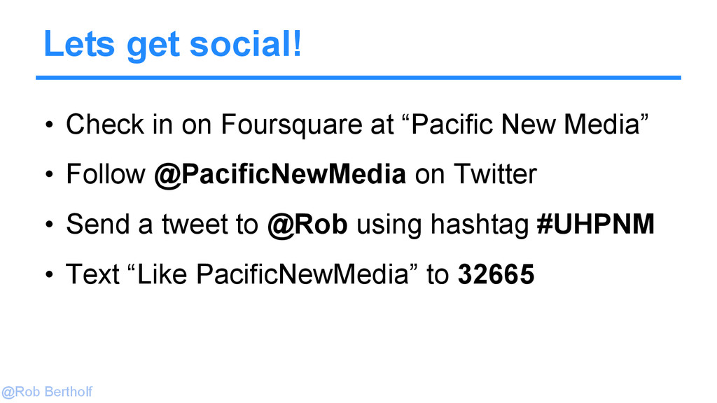 @Rob Bertholf Lets get social! • Check in on Fo...